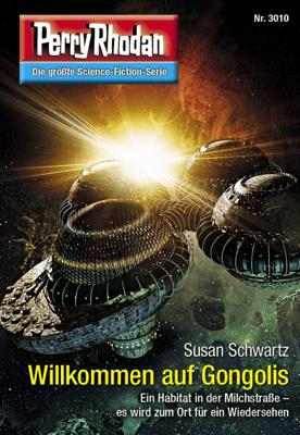 Perry Rhodan 3010: Willkommen auf Gongolis - Susan Schwartz pdf download