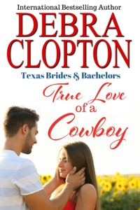True Love of a Cowboy - Debra Clopton pdf download