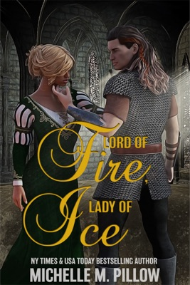 Lord of Fire, Lady of Ice - Michelle M. Pillow pdf download