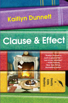 Clause & Effect - Kaitlyn Dunnett