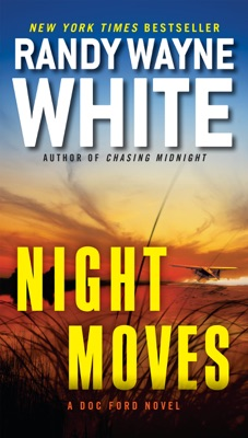 Night Moves - Randy Wayne White pdf download