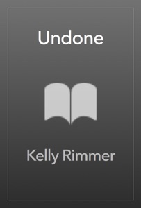 Undone - Kelly Rimmer pdf download