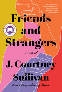 Friends and Strangers - J. Courtney Sullivan pdf download