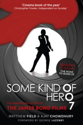 Some Kind of Hero - Matthew Field, Ajay Chowdhury & George Lazenby