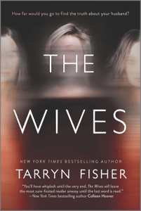 The Wives - Tarryn Fisher pdf download