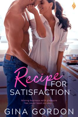 Recipe for Satisfaction - Gina Gordon pdf download