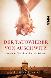 Der Tätowierer von Auschwitz - Heather Morris pdf download