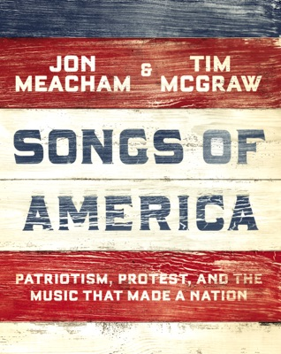 Songs of America - Jon Meacham & Tim McGraw pdf download