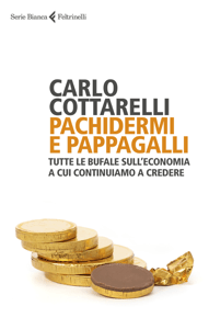 Pachidermi e pappagalli - Carlo Cottarelli pdf download