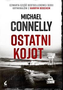 Ostatni kojot - Michael Connelly pdf download