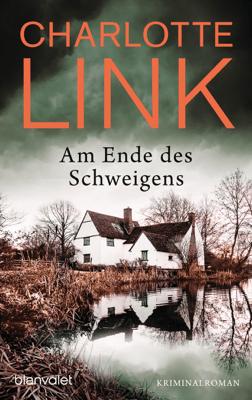 Am Ende des Schweigens - Charlotte Link pdf download