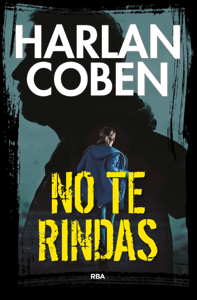 No te rindas - Harlan Coben pdf download