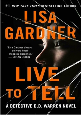 Live to Tell: A Detective D. D. Warren Novel - Lisa Gardner pdf download