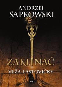 Zaklínač VI Veža lastovičky - Andrzej Sapkowski pdf download