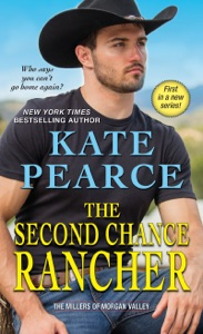 The Second Chance Rancher - Kate Pearce pdf download