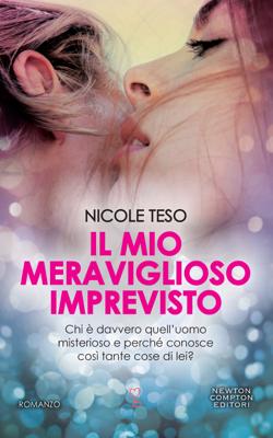 Il mio meraviglioso imprevisto - Nicole Teso pdf download