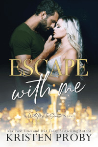 Escape With Me - Kristen Proby pdf download