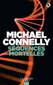 Séquences mortelles - Michael Connelly pdf download