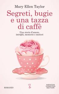 Segreti, bugie e una tazza di caffè - Mary Ellen Taylor pdf download
