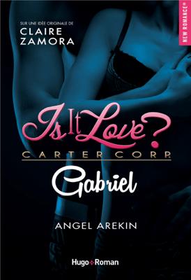 Is it love ? Carter Corp. Gabriel - Angel Arekin pdf download