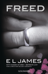 Freed - Fifty Shades of Grey. Befreite Lust von Christian selbst erzählt - E L James pdf download