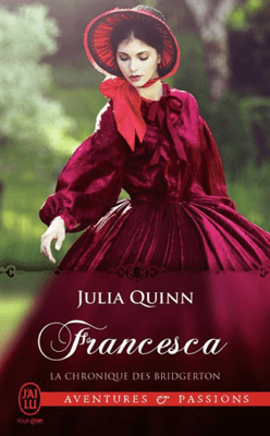 La chronique des Bridgerton (Tome 6) - Francesca - Julia Quinn pdf download