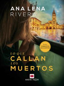 Lo que callan los muertos - Ana Lena Rivera pdf download