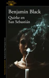 Quirke en San Sebastián (Quirke 8) - Benjamin Black pdf download