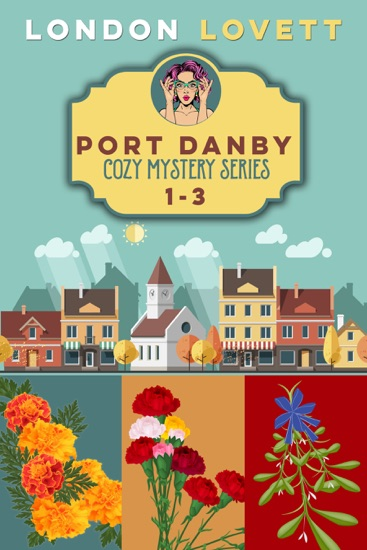 Port Danby Cozy Mystery Series by London Lovett pdf download