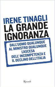 La grande ignoranza - Irene Tinagli pdf download