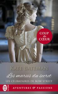 Les célibataires de Bow Street (Tome 1) - Les mariés du secret - Kate Bateman pdf download