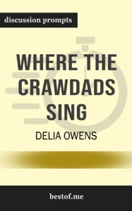 Where the Crawdads Sing by Delia Owens (Discussion Prompts) - bestof.me pdf download
