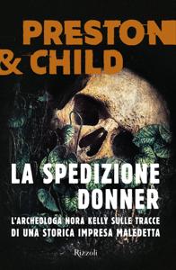 La spedizione Donner - Lincoln Child & Douglas Preston pdf download