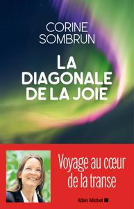 La Diagonale de la joie - Corine Sombrun pdf download