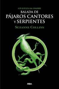 Balada de pájaros cantores y serpientes - Suzanne Collins pdf download