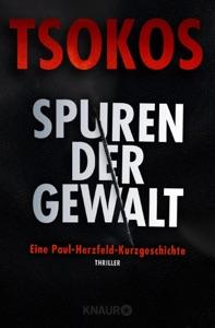 Spuren der Gewalt - Michael Tsokos pdf download