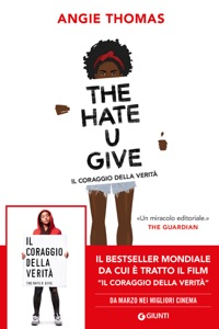 The Hate U Give. Il coraggio della verità - Angie Thomas pdf download