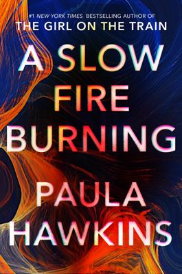 A Slow Fire Burning - Paula Hawkins pdf download