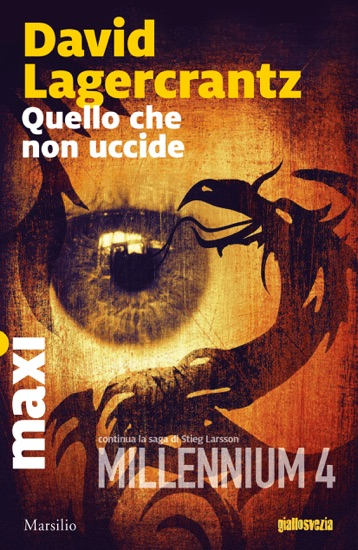Quello che non uccide by David Lagercrantz pdf download