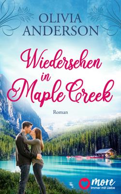 Wiedersehen in Maple Creek - Olivia Anderson pdf download