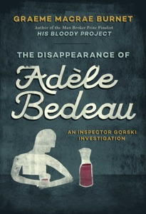 The Disappearance of Adèle Bedeau - Graeme Macrae Burnet pdf download
