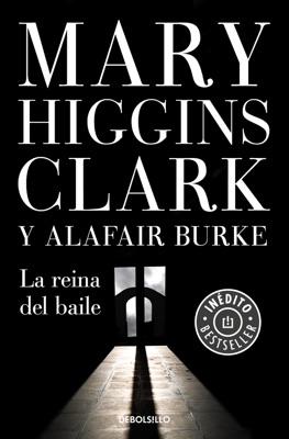 La reina del baile (Bajo sospecha 5) - Mary Higgins Clark & Alafair Burke pdf download