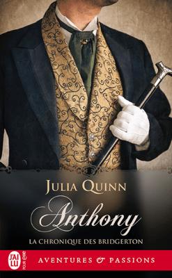 La chronique des Bridgerton (Tome 2) - Anthony - Julia Quinn pdf download