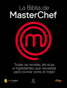 La Biblia de MasterChef - Shine & CR TVE pdf download