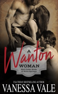 A Wanton Woman - Vanessa Vale pdf download