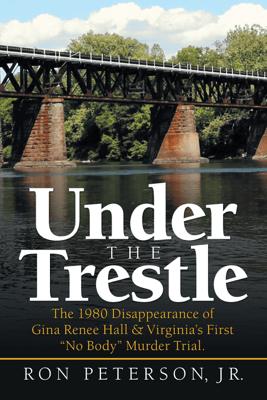 Under the Trestle - Ron Peterson Jr.