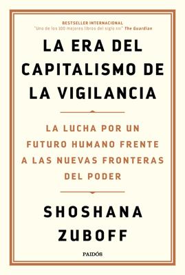 La era del capitalismo de la vigilancia - Shoshana Zuboff pdf download