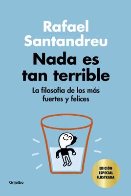 Nada es tan terrible (edición especial) - Rafael Santandreu pdf download