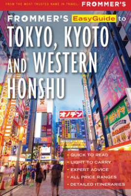 Frommer's EasyGuide to Tokyo, Kyoto and Western Honshu - Beth Reiber