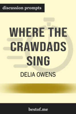 Where the Crawdads Sing by Delia Owens (Discussion Prompts) - bestof.me